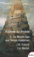 Histoire du monde, Tome 2 : Du Moyen Âge aux Temps modernes