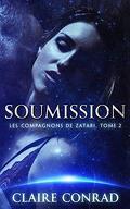 Les Compagnons de Zatari, Tome 2 : Soumission