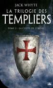 La Trilogie des Templiers, Tome 3 : La Chute de l'ordre