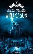 Les Orphelins de Windrasor, Tome 1 - Edition Trilogie