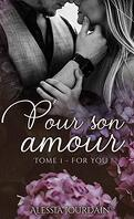 pour son amour T1:for you