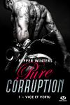 couverture Pure corruption, Tome 1 : Vice et vertu