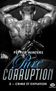 Pure corruption, Tome 2 : Crime et expiation