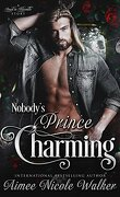 Road to Blissville, Tome 3 : Nobody's Prince Charming