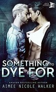 Teinté de mystères, Tome 2 : Something to Dye For