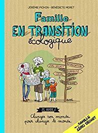 Couverture du livre : Famille en transition écologique