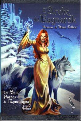 Couverture du livre : Les Sept Portes de l'Apocalypse, Tome 3 : L'Arche du Ragnarok