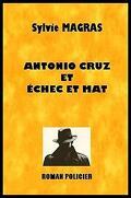 Section de recherches d'Avignon, Tome 1 : Antonio Cruz et échec et mat