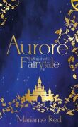 Aurore : this is not a fairytale