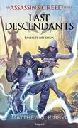 Last Descendants, Tome 3 : La Chute des dieux