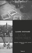 Love, Tome 6 : Love Memories