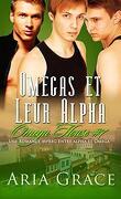 Omega House, Tome 7 : Omegas et Leur Alpha