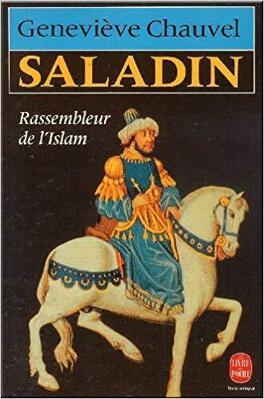Couverture du livre : Saladin : Rassembleur de l'Islam