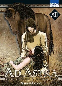 Couverture du livre : Ad Astra : Scipion l'Africain & Hannibal Barca, Tome 12