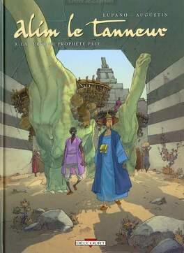 Couverture du livre : Alim le tanneur, tome 3 : La terre du prophète pâle