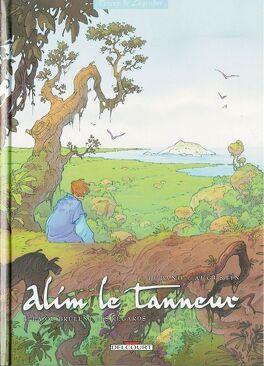 Couverture du livre : Alim le tanneur, tome 4 : Là où brûlent les regards