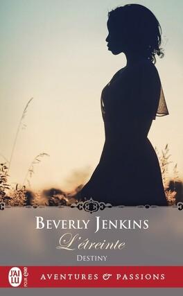 Couverture du livre : Destiny, Tome 1 : L'Étreinte