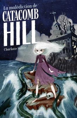 Couverture du livre : La malédiction de Catacomb Hill