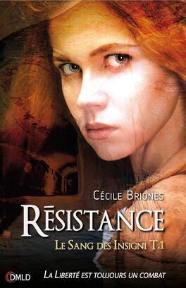 Couverture du livre : Le Sang des Insigni, Tome 1 : Résistance
