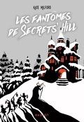 Les fantômes de Secrets'hill