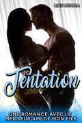 Tentation: Une romance avec le meilleur ami de mon fils