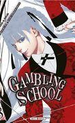 Gambling School, tome 8