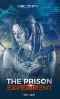 The Prison Experiment, Tome 1