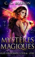 Vegas Paranormal / Club 66, Tome 2 : Mystères magiques