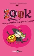Zouk, Tome 1 : Une sorcière au grand cœur
