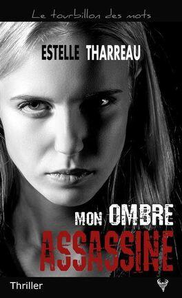 Couverture du livre : Mon ombre assassine