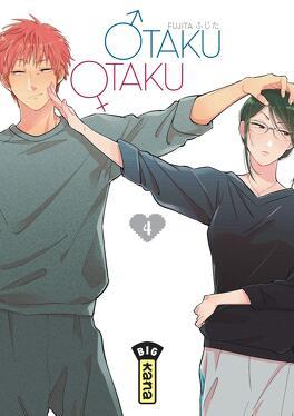 Couverture du livre : Otaku Otaku, Tome 4