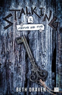 Couverture du livre : Stalking, Tome 3 : Forever and ever