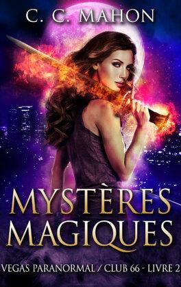 Couverture du livre : Vegas Paranormal / Club 66, Tome 2 : Mystères magiques