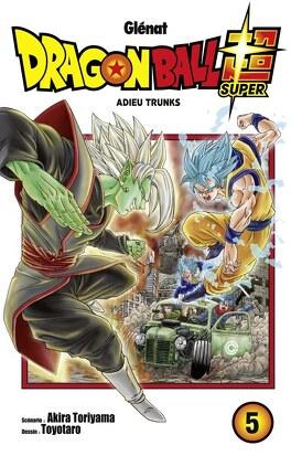 Couverture du livre : Dragon Ball Super, Tome 5 : Adieu Trunks