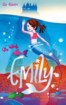 Couverture du livre : Emily, Tome 3: Et la bague maudite