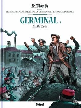 Couverture du livre : Les Grands Classiques de la littérature en bande dessinée, tome 13 : Germinal -2