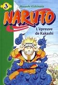 Naruto, tome 3 : L'épreuve de Kakashi (Roman)