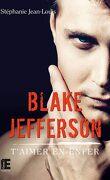 Blake Jefferson - T'aimer en enfer
