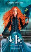 Nellie, Tome 6 : Révolution
