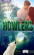 The Howlers, Tome 3 : Amour incrompris