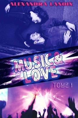 Couverture du livre : Music & Love, Tome 1