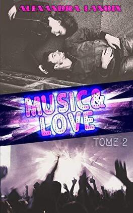 Couverture du livre : Music & Love, Tome 2