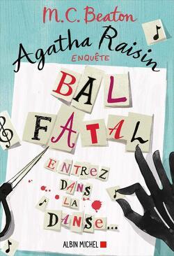 Couverture de Agatha Raisin enquête, Tome 15 : Bal fatal