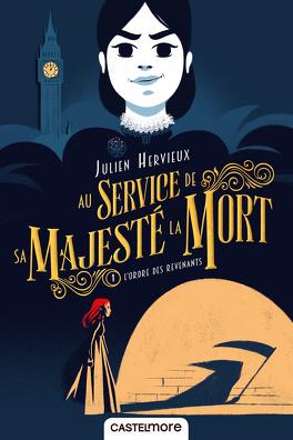 Couverture du livre : Au service de sa Majesté la Mort, Tome 1 : L'ordre des revenants