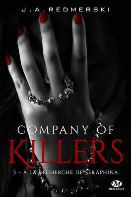 Couverture du livre : Company of Killers, tome 3 : A la recherche de Seraphina