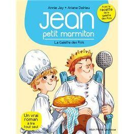 Jean Petit Marmiton Tome 7 La Galette Des Rois Livre