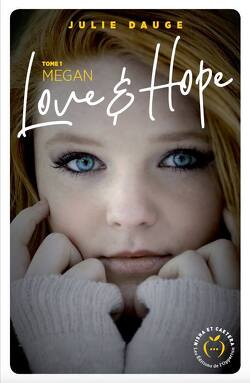 Couverture de Love and hope, tome 1 : Megan