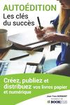 Autoédition : les clés du succès