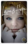 Love and hope, tome 1 : Megan
