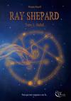 Ray Shepard, tome 3 : Hallali